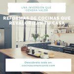 Cómo reformar la cocina para revalorizar tu casa