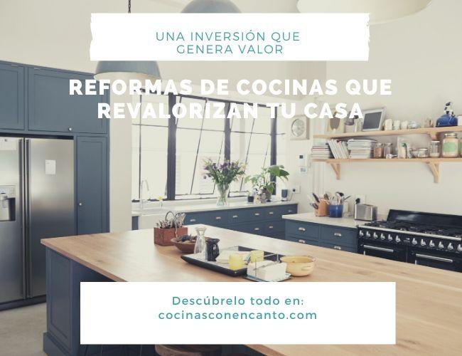 La reforma de cocina que deseas debe además aportar valor intrínseco a tu vivienda.