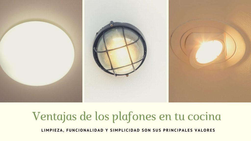 Qué son los plafones y por qué es el tipo de luminaria ideal en cocinas